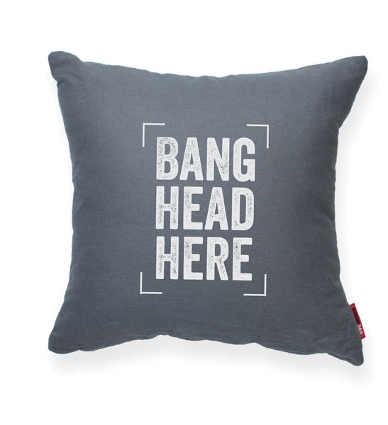 """Bang Head Here"" Decorative Throw Pillow"