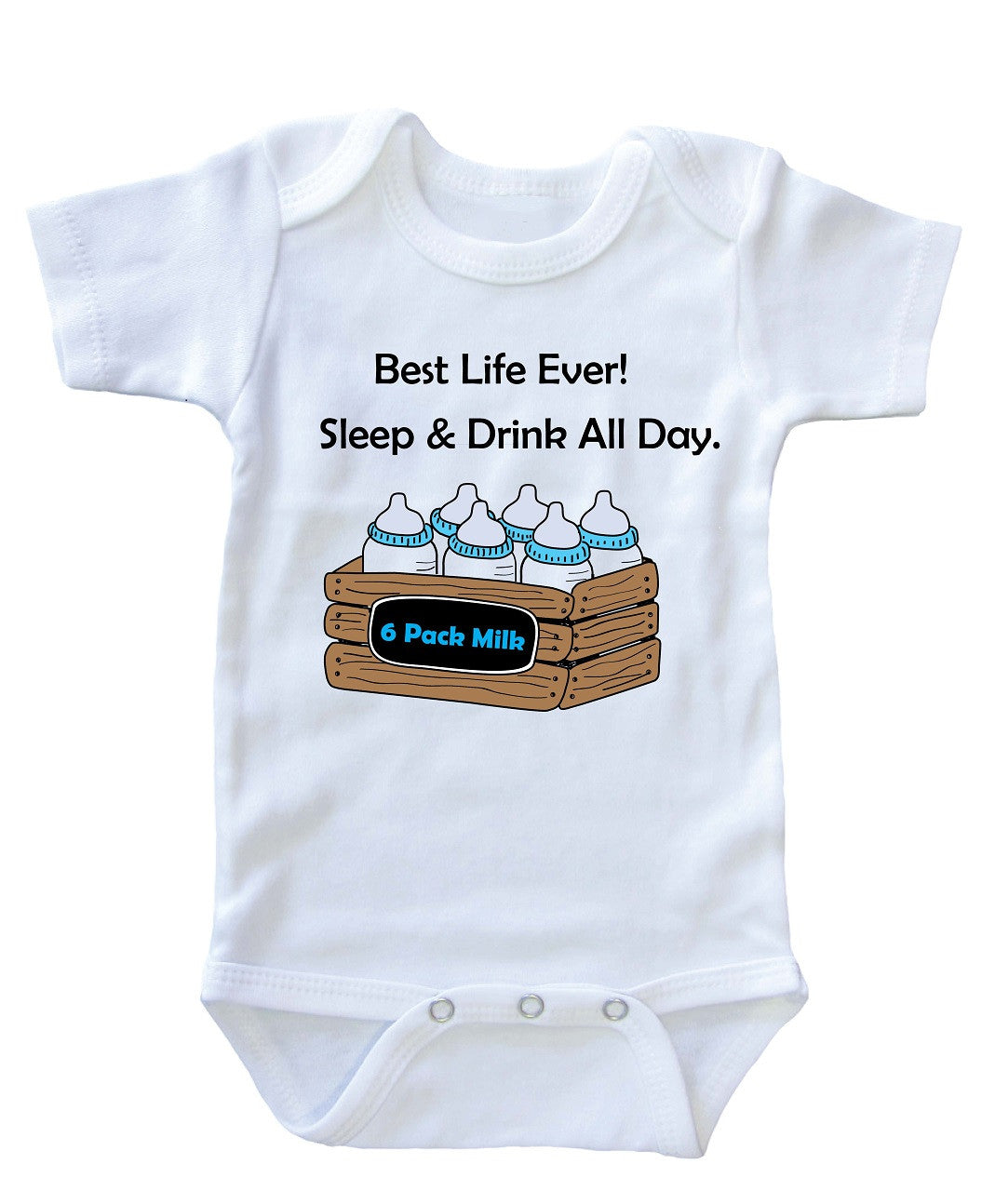 """Best Life Ever"" Baby Onesie"