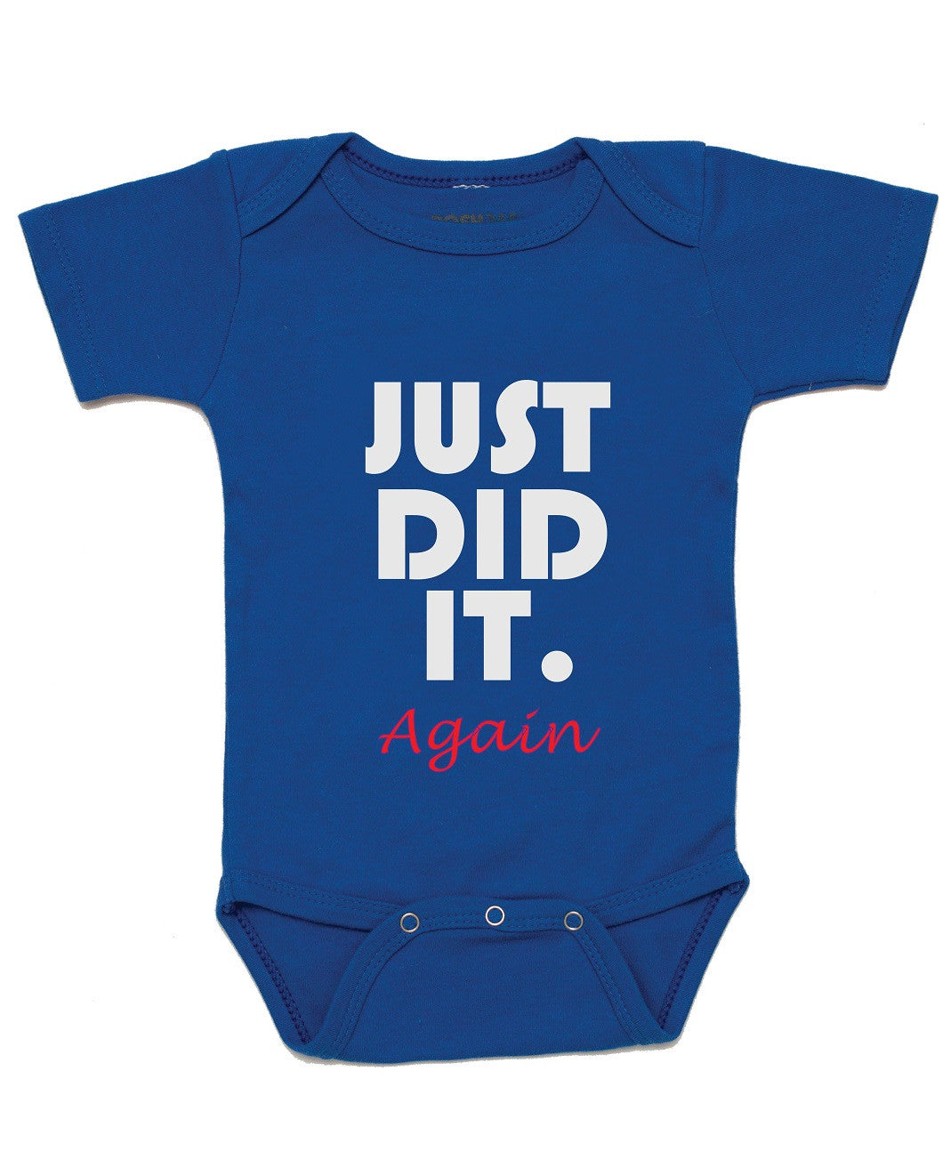 "Baby Shower Onesie ""Just Did It Again"""