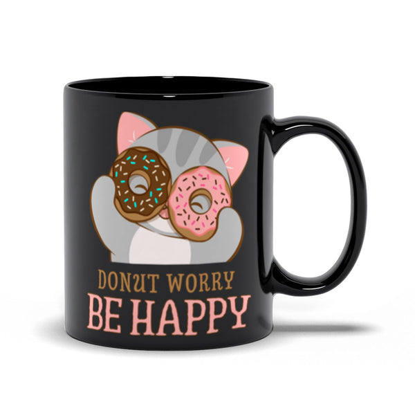 Donut Worry Be Happy Cute Cat Kawaii Mug Black 11oz