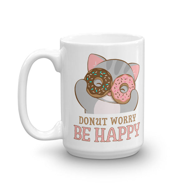 Donut Worry Be Happy Cute Cat Kawaii Mug White 15 oz