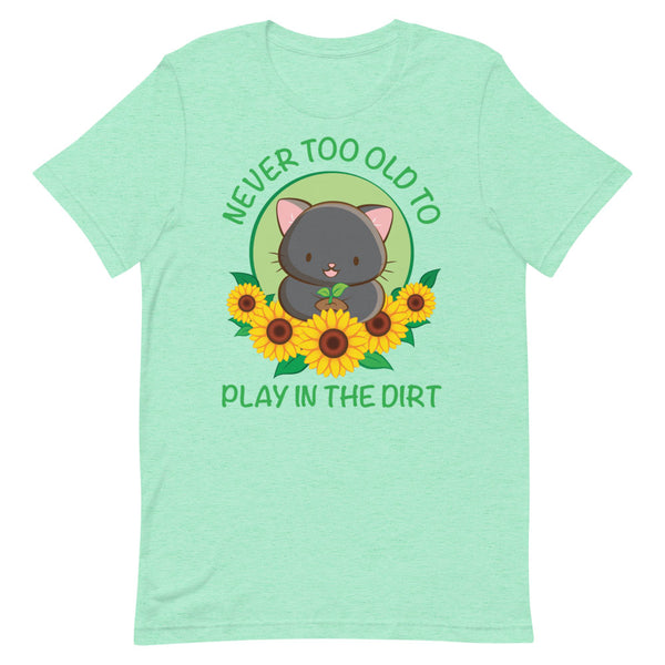 Never Too Old to Play in the Dirt Kawaii Cat Gardening T-shirt S / Heather Mint