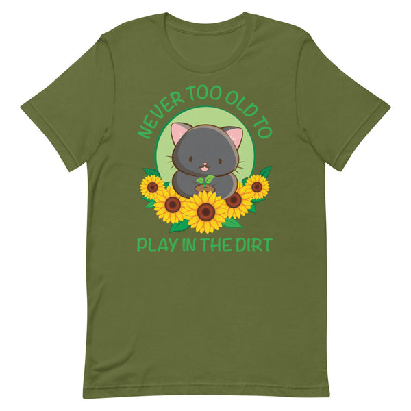 Never Too Old to Play in the Dirt Kawaii Cat Gardening T-shirt S / Olive