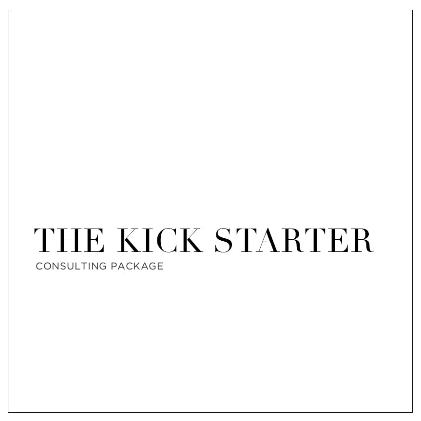 The Kick Starter - Custom Consulting Package