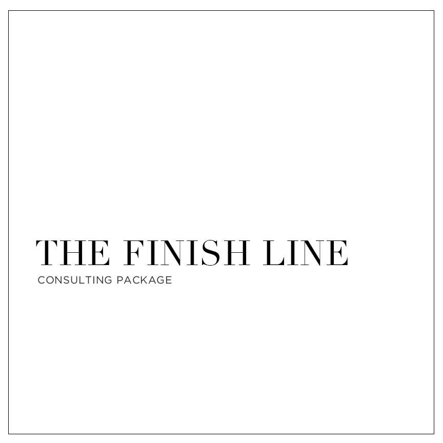 The Finish Line - Custom Consulting Package