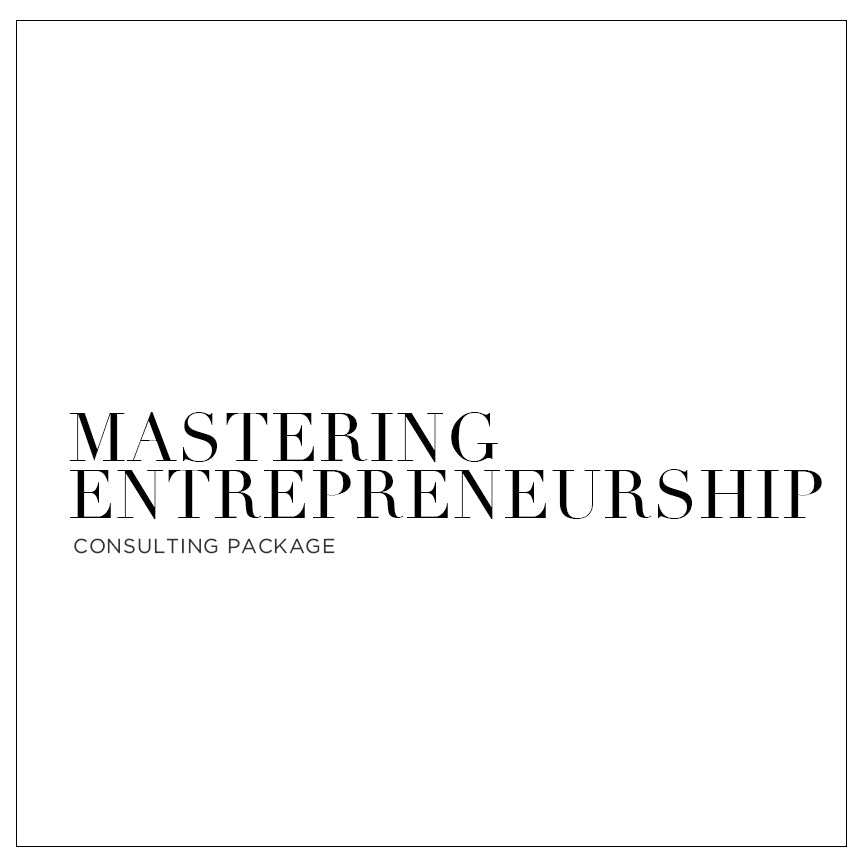 Mastering Entrepreneurship - Consulting Package