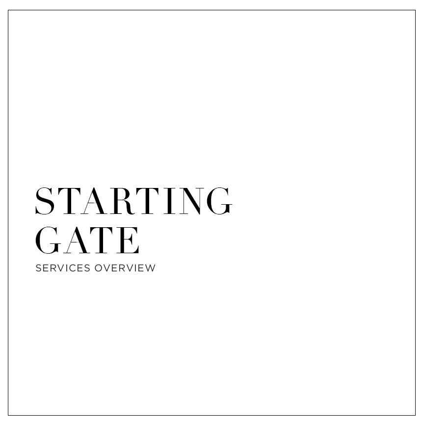 Starting Gate - Services Overview