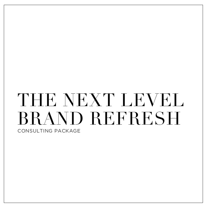 The Next Level - Brand Refresh Consulting Package