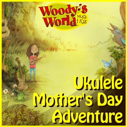 5 Day Ukulele Mother's Day Adventure