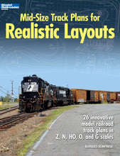 Load image into Gallery viewer, Mid-Size Track Plans for Realistic Layouts (Model Railroader)