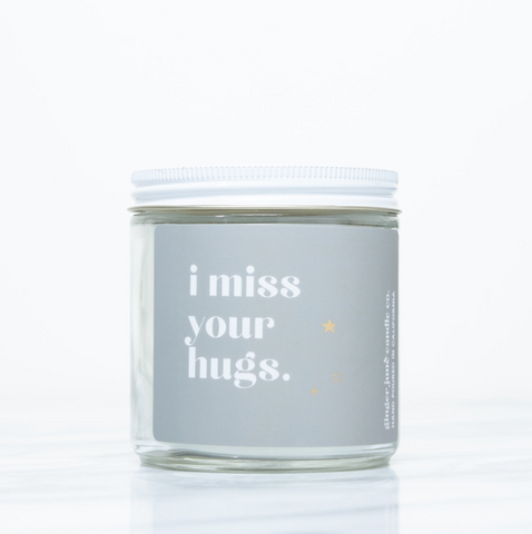 Miss your hugs candle