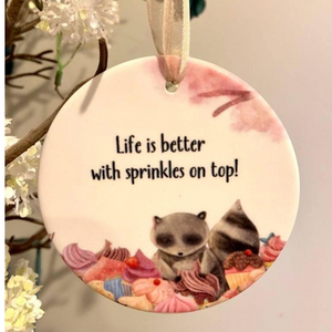 Ornament - Life is Better . . .