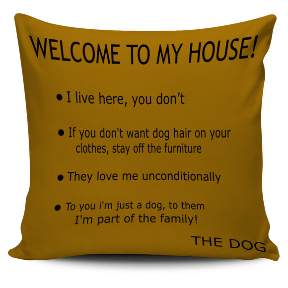 Brown Dog's House Pillow Cover