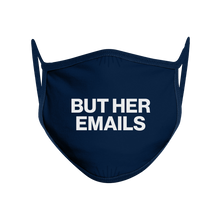 Load image into Gallery viewer, But Her Emails Non-Medical Face Mask (Set of 3)