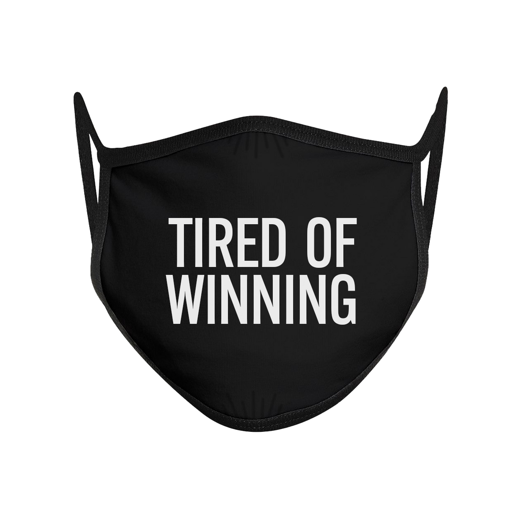 Tired Of Winning Non-Medical Face Mask (Set of 3)