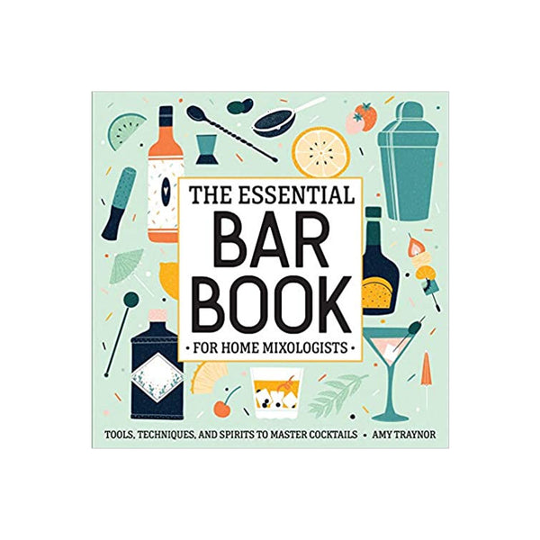 Essential Bar Book for Home Mixologists