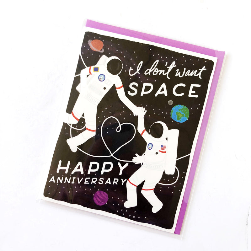 I Don't Want Space Greeting Card
