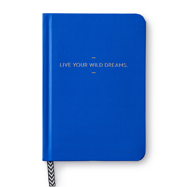 Live Your Wild Dreams Journal