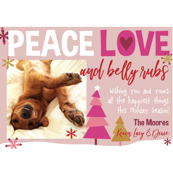 Peace Love and Belly Rubs Holiday Photo Card