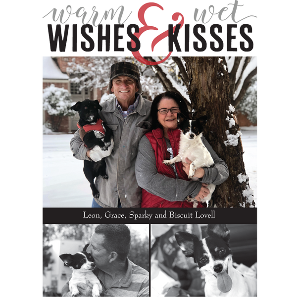 Warm Wishes & Wet Kisses Holiday Photo Card