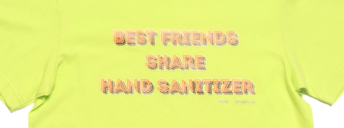 2020 Best Friends Share Hand Sanitiser T-shirt