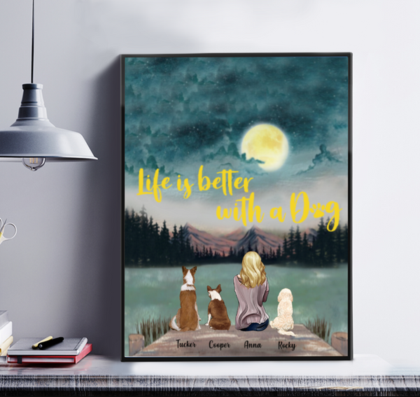 Customised Matte Canvas- Life Is Better With A Dog