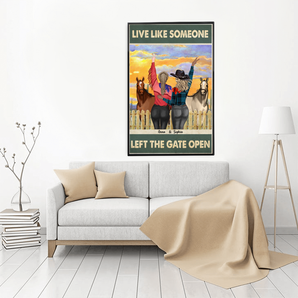 Personalized Cowgirls Poster - Live Like Someone Left The Gate Open