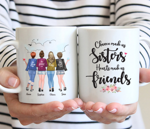 Personalized 4 Sisters Mug - Chance Made Us Sisters Heart Made Us Friends