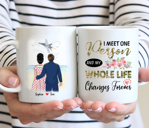 Personalised Air Force Mug - I meet one person and my whole life changes forever.
