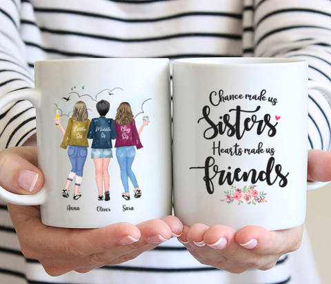Personalized 3 Sisters Mug - Chance Made Us Sisters Hearts Made Us Friends