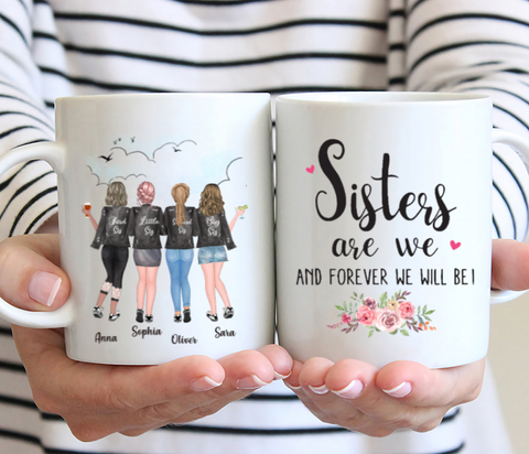 Personalized 4 Sisters Mug - Sisters Are We And Forever We Will Be!