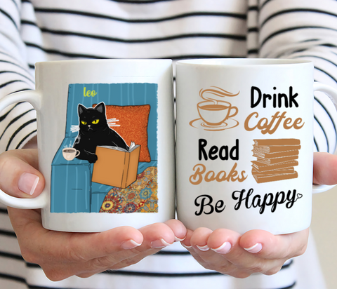 Personalized Cat & Coffee Mug - Drink Coffee Read Books Be Happy