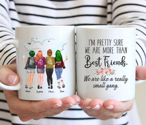 Personalized Four Girls Best Friends Mug- I'm Pretty Sure We Are More Than Best Friends