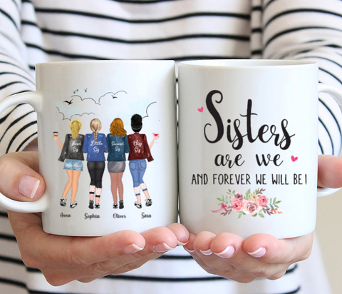 Personalized 4 Sisters Mug - Sisters Are We And Forever We Will Be