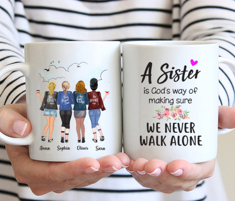 Personalized 4 Sisters Coffee Mug - A Sister Is God's Way Of Making Sure