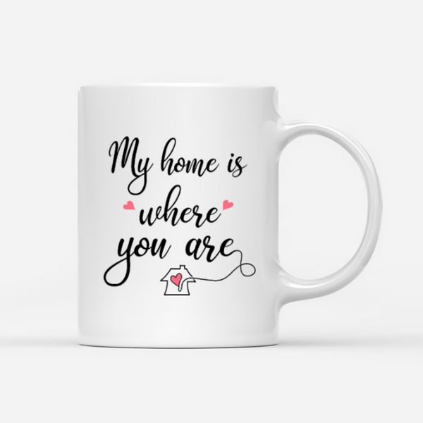 Mom And Son - My Home Is Where You Are - Personalised Mug