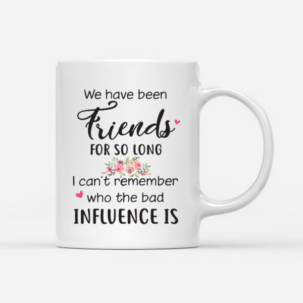 Boho Hippie Bohemian - We Have Been Friends For So Long - Customized Mug