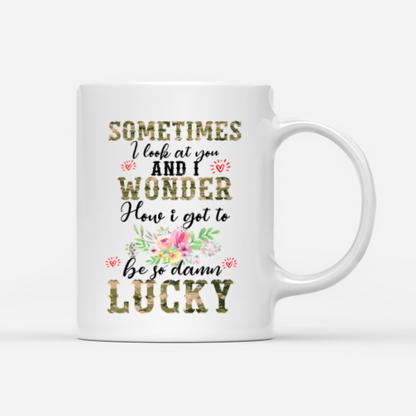 Personalised Army Mug - Sometimes I look at You