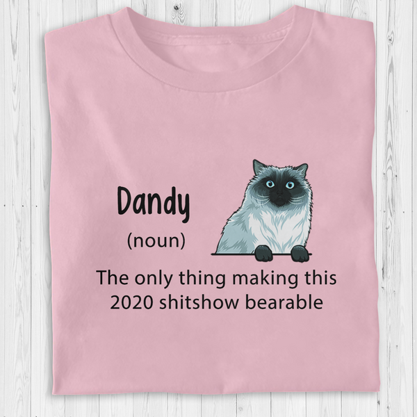 Personalized Cat T-Shirt - The only thing making this 2020 shitshow bearable