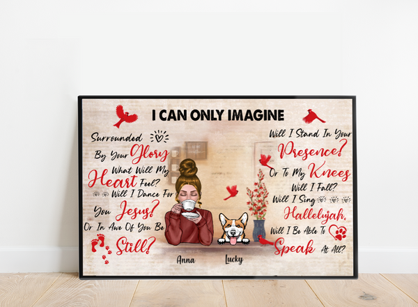 Personalized Girl And Dog Poster - I Can Only Imagine