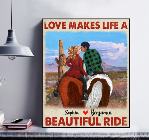 Personalized Couple Horse Poster - Love Makes Life A Beautiful Ride