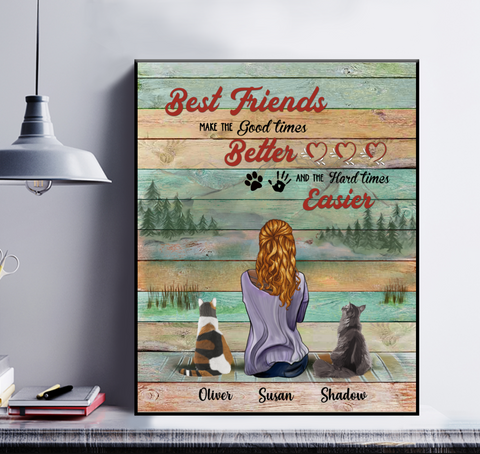 Personalized Girl & Cats Poster - Best Friends Make The Good Times Better