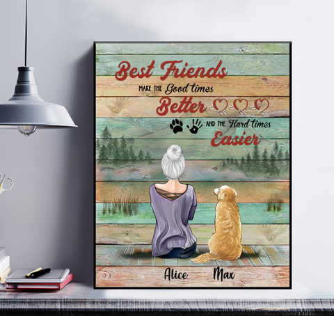 Personalized Girl & Dog Poster - Best Friends Make The Good Times Better