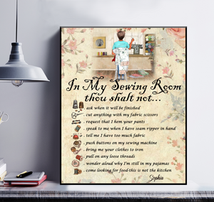Love Sewing Personalized Poster - In My Sewing Room Thou Shalt not...