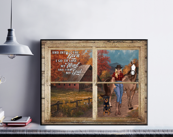 Personalized Horse Poster - And Into The Barn I Go To Lose My Mind And Find My Soul