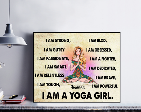 Personalized Yoga Girl Poter - I Am A Yoga Girl