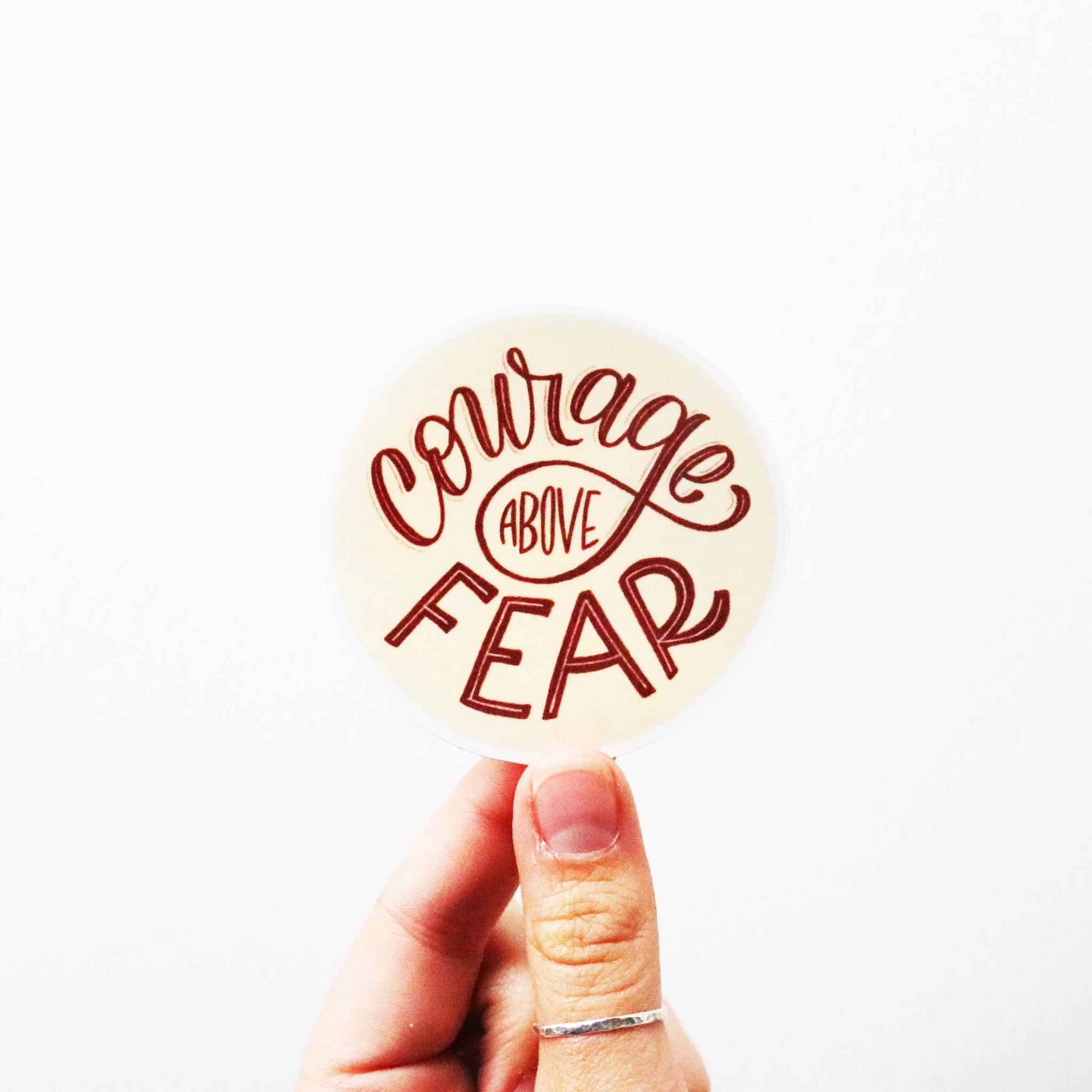 Courage Above Fear Sticker