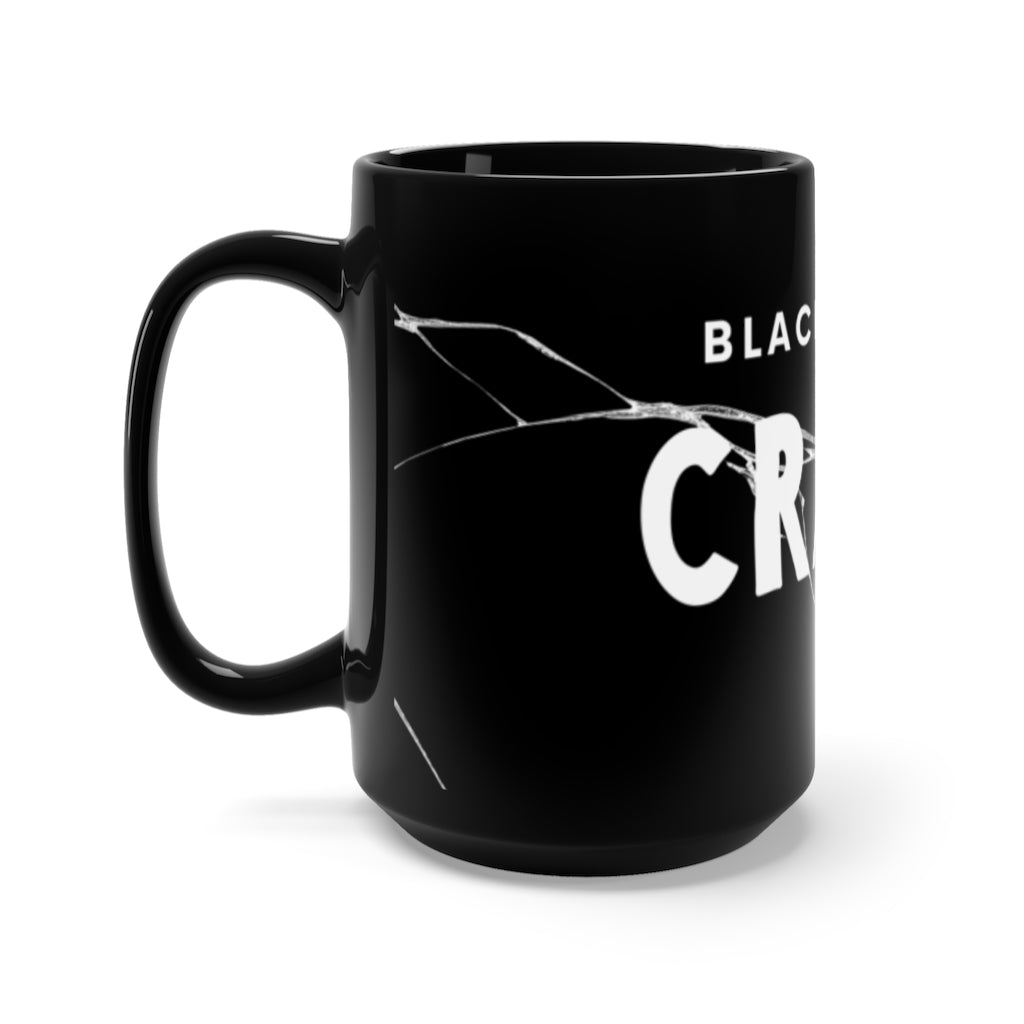 Black Dont Crack Mug 15oz