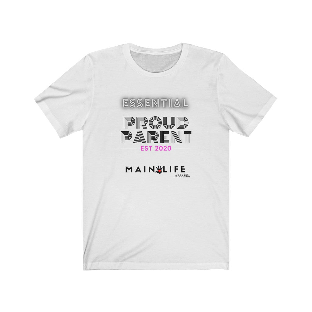 Essential Proud Parent Tee