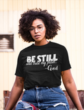 Be Still and Know -God
